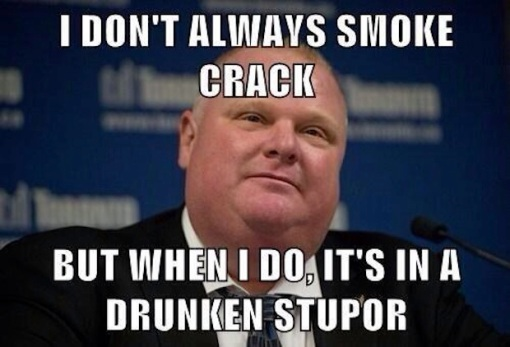 I don't always smoke crack